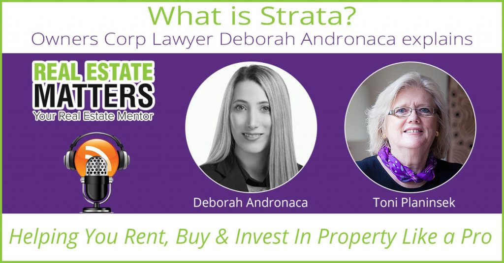 whats-strata-owners-corp-lawyer-deborah-andronaca-explains-real-estate-matters-podcast